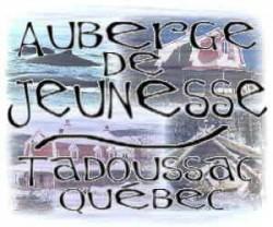 Auberge de jeunesse Tadoussac